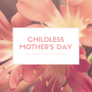 ChildlessMother's Day