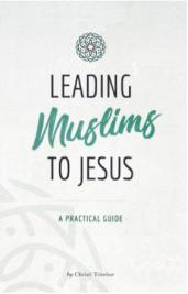 Leading Muslims to Jesus